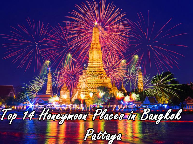 Bangkok Top 14 honeymoon places in bangkok pattaya